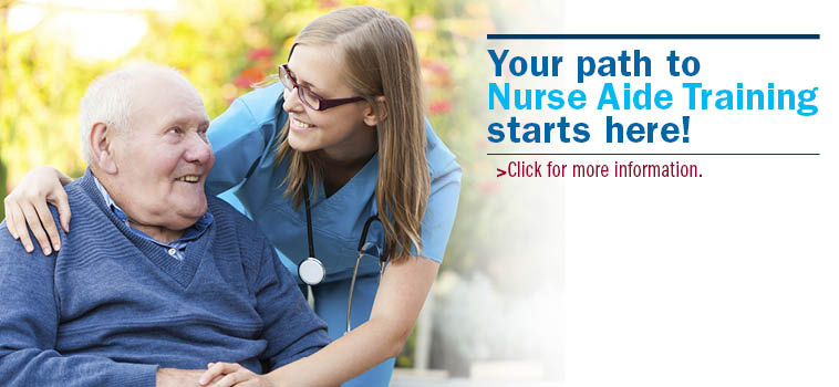 Your path to Nurse Aide Training starts here!