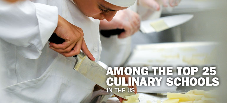 Among the Top 25 Culinary Schools in the US!
