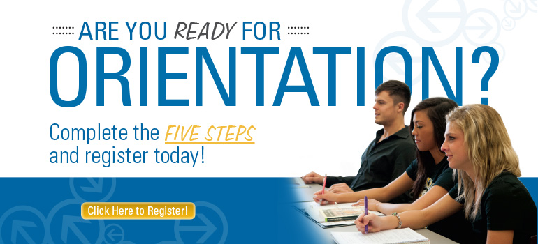 Are you ready for Orientation? Click here to register!