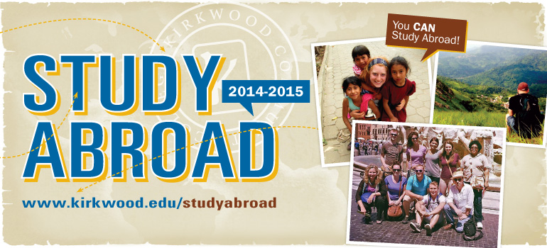 Study Abroad 2014-2015. You CAN Study Abroad!