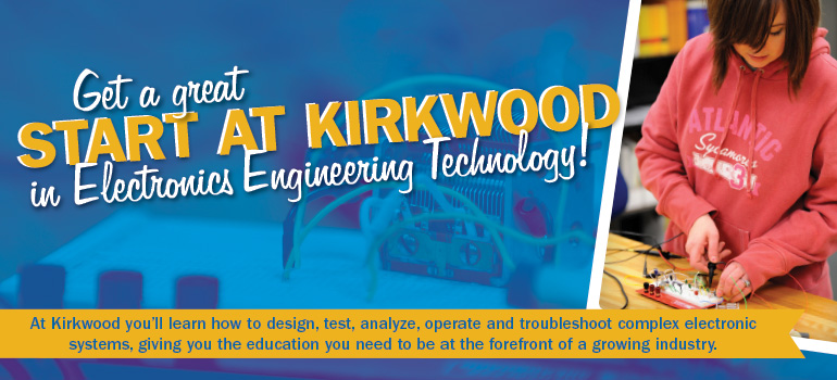 Get a great start at Kirkwood in Electronics Engineering Technology!