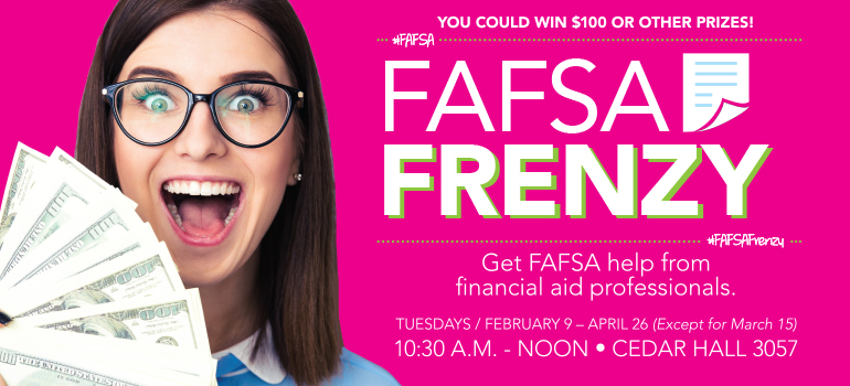 Get FAFSA help from financial aid professionals, Tuesdays February 9-April 26.