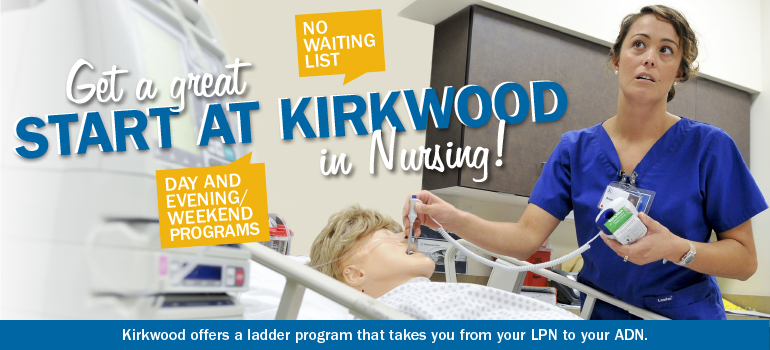 Get a great start at Kirkwood in Nursing! Kirkwood offers a ladder program that takes you from your LPN to your ADN.