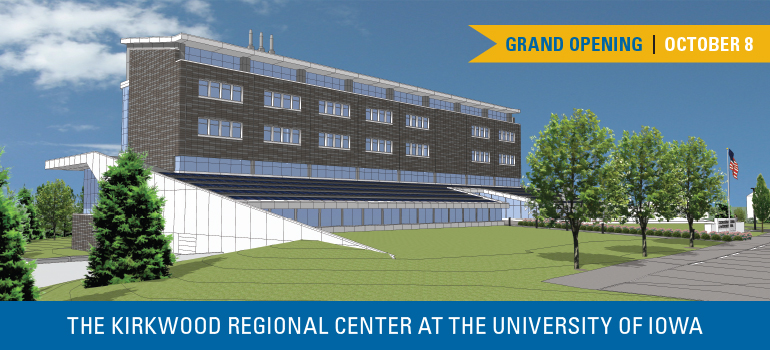 The Kirkwood Regional Center at the University of Iowa Grand Opening, October 8, 2015