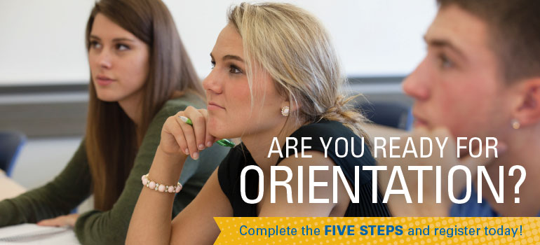 Are you ready for orientation?