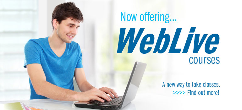 Now offering WebLive courses. A new way to take classes. Find out more!