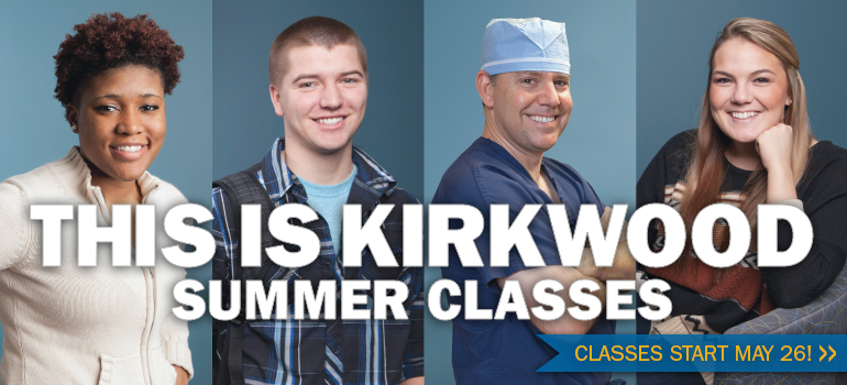 This is Kirkwood. Summer classes.