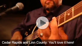 Cedar Rapids and Linn County - You'll love it here!