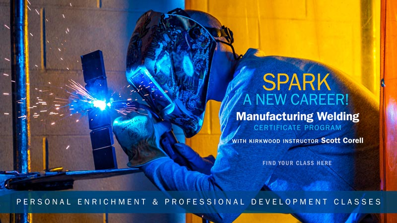 Spark a New Career! Featuring our Manufacturing Welding Certificate