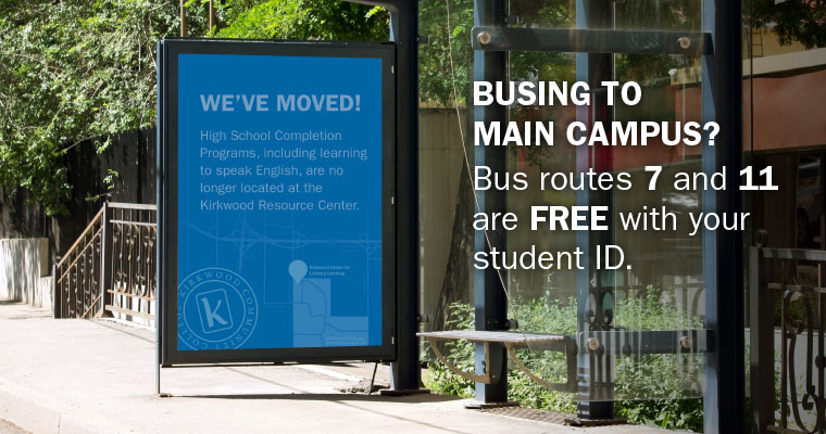 Busing to main campus? Bus routes 7 and 11 are FREE with your student ID.
