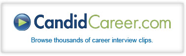 Candid Careers.com - Browse thousands of career interview clips.