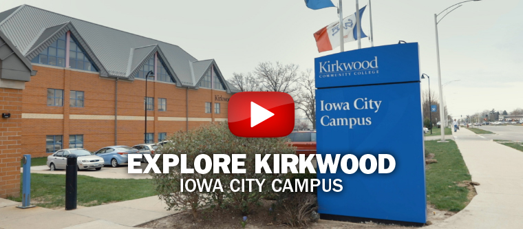 Explore Kirkwood - Iowa City Campus.