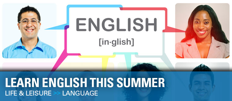 Learn English this summer.