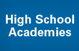 High School Academies