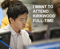 I want to attend Kirkwood full-time