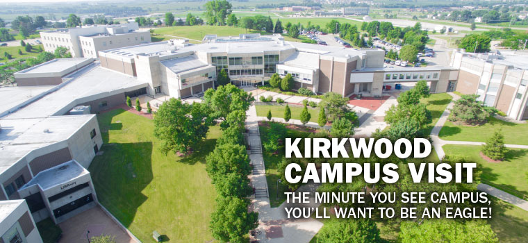 Kirkwood Campus Visit