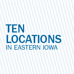 Ten locations in Eastern Iowa
