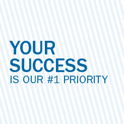 Your success is our #1 priority.