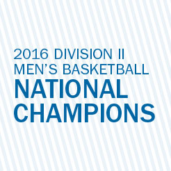 2016 division II men's basketball national champions