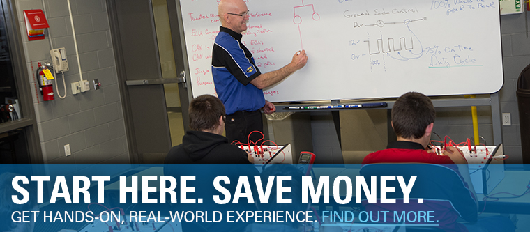 Start Here. Save Money. Get hands-on, real-world experience. Find out more.