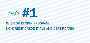 Iowa's number 1 in interior design program; noncredit credentials and certificates