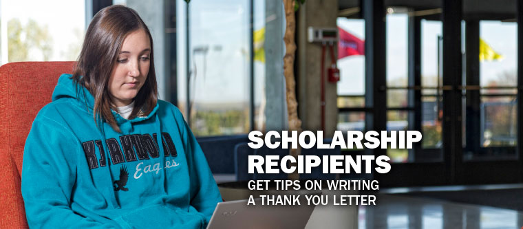 Scholarship Recipients, get tips on writing a thank you letter.