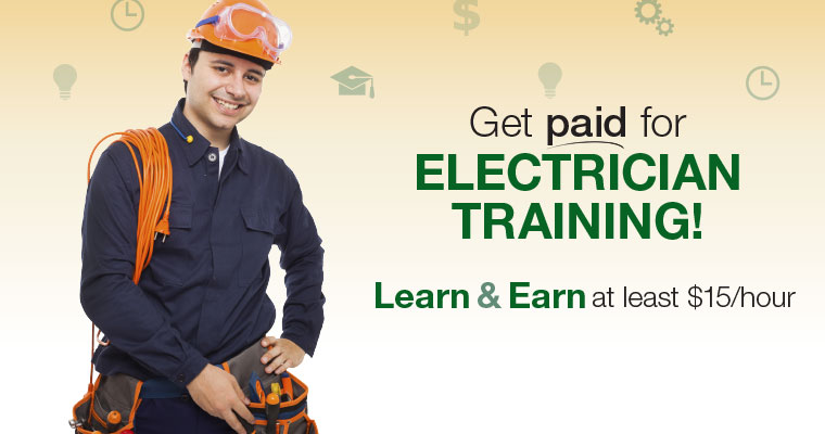 Get paid for ELECTRICIAN training!